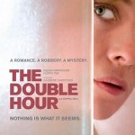 DVD Review: The Double Hour (2009)